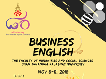 The Faculty of Humanities and Social Sciences, Business English Program let's join a celebration of the 80th Anniversary of Suan Sunandha Rajabhat University.