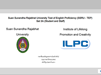 Suan Sunandha Rajabhat University Test of English Proficiency (SSRU - TEP) Set 3A (Student and Staff)
